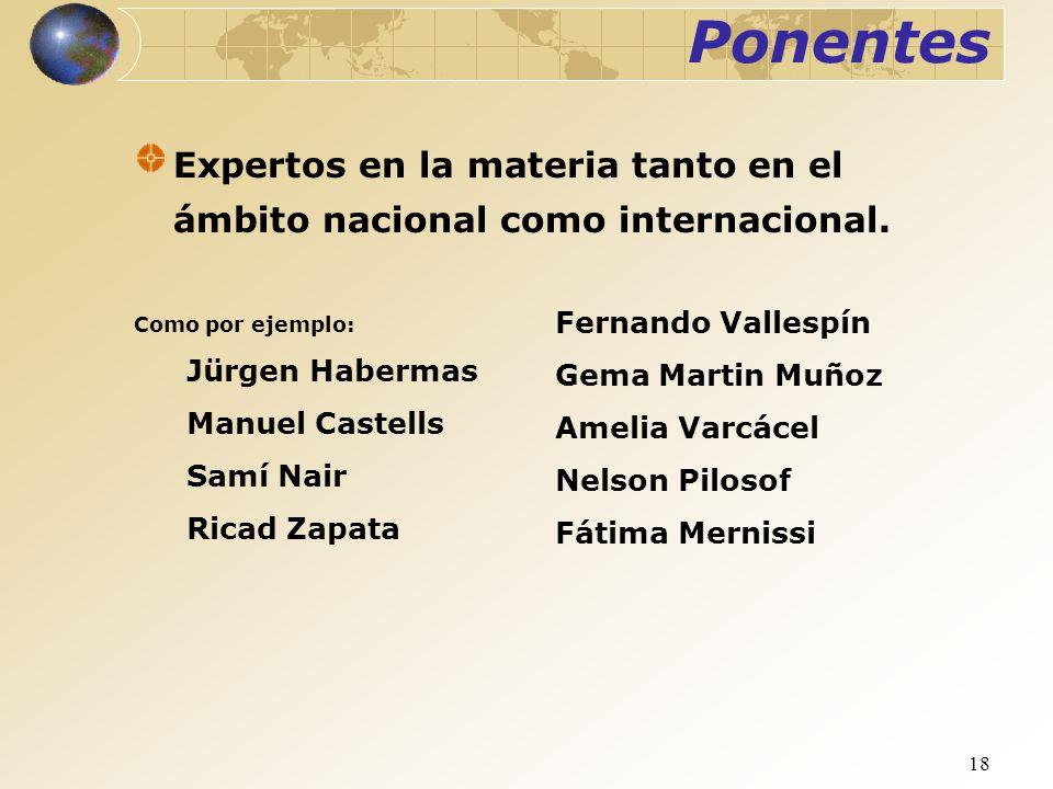 Ponentes Expertos en la materia tanto en el ámbito nacional como internacional. Fernando Vallespín.