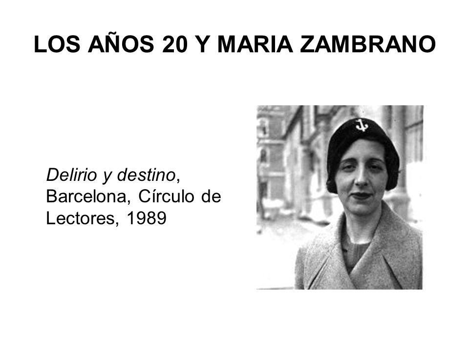 LOS AÑOS 20 Y MARIA ZAMBRANO