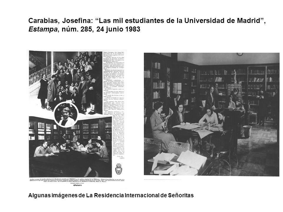 Carabias, Josefina: Las mil estudiantes de la Universidad de Madrid , Estampa, núm. 285, 24 junio 1983