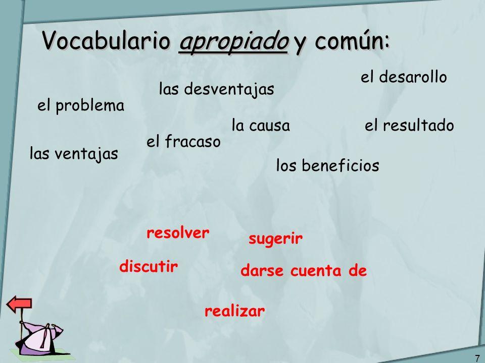 Vocabulario apropiado y común: