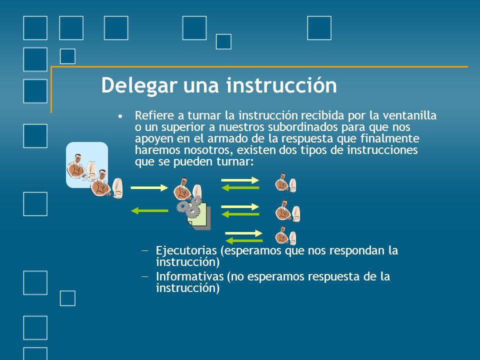 Delegar una instrucción