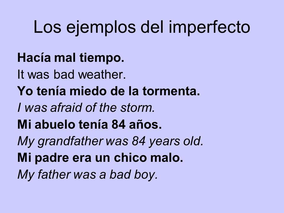 Los ejemplos del imperfecto