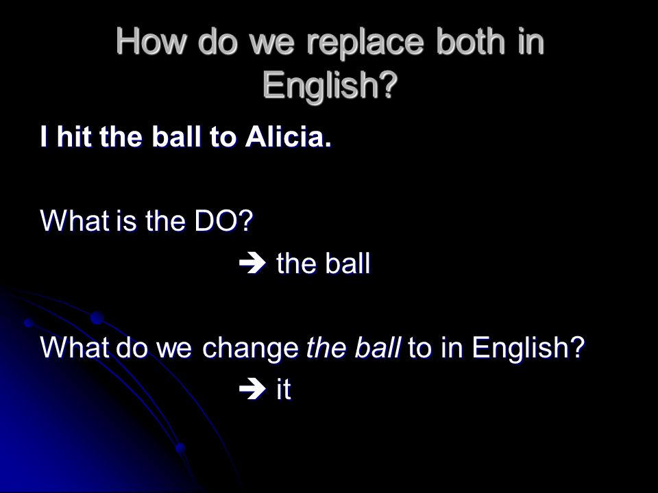 How do we replace both in English