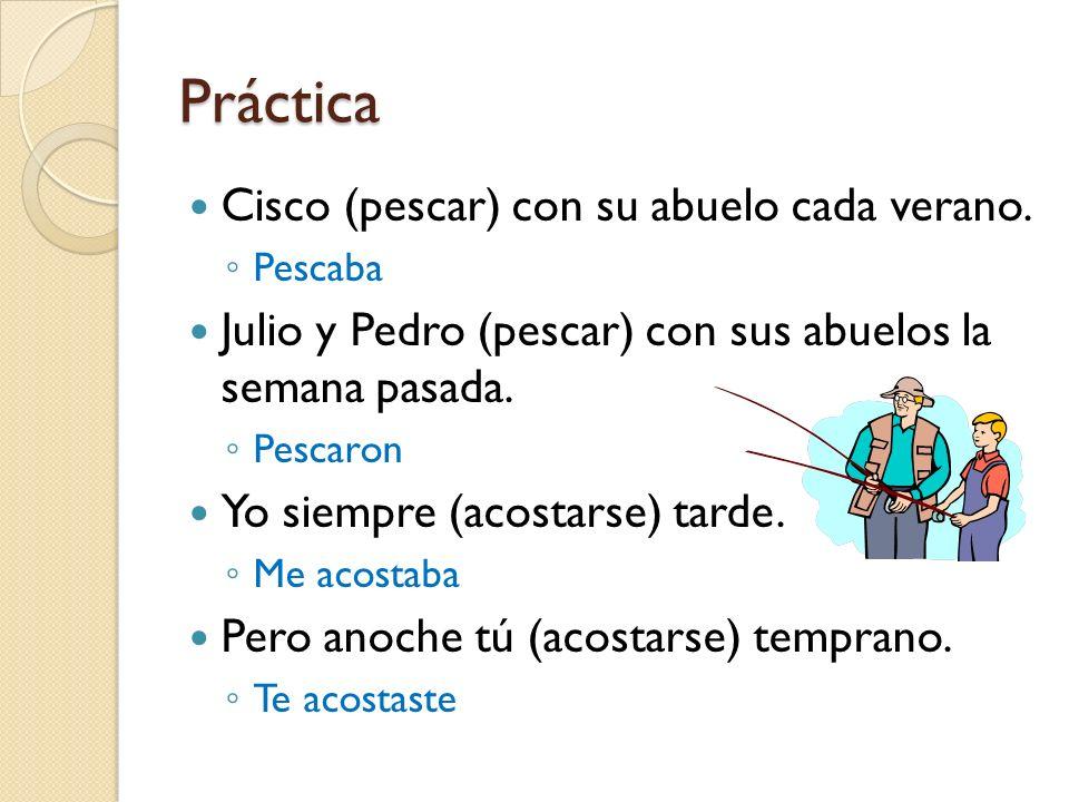 Práctica Cisco (pescar) con su abuelo cada verano.