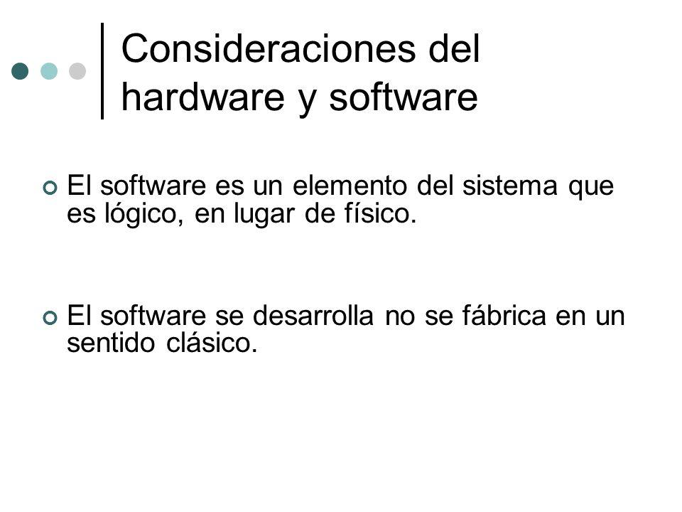 Consideraciones del hardware y software