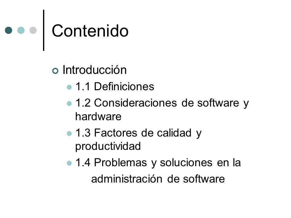 Contenido Introducción 1.1 Definiciones