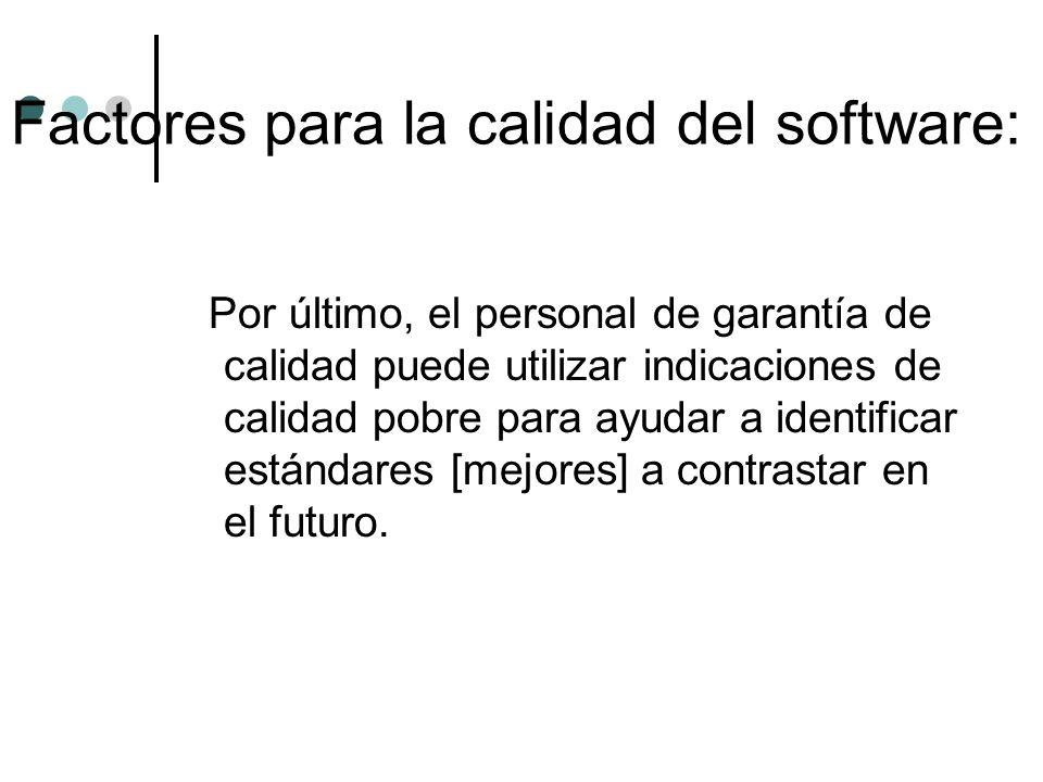 Factores para la calidad del software: