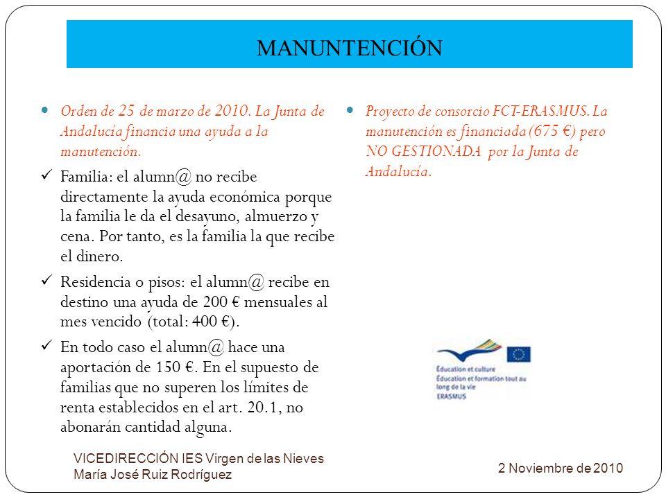 MANUNTENCIÓNOrden de 25 de marzo de 2010. La Junta de Andalucía financia una ayuda a la manutención.