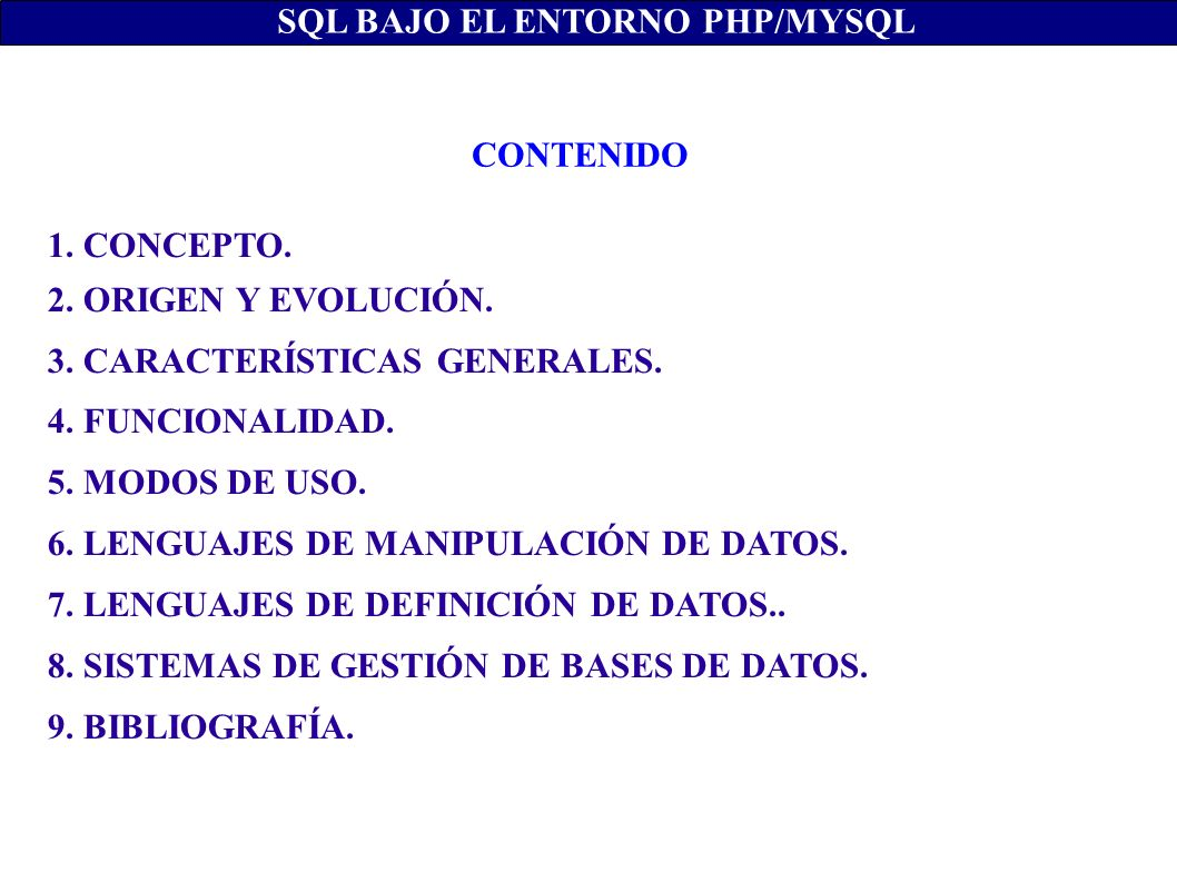 SQL BAJO EL ENTORNO PHP/MYSQL