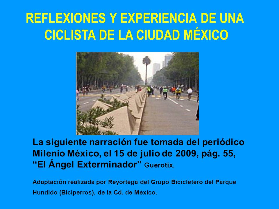 REFLEXIONES Y EXPERIENCIA DE UNA CICLISTA DE LA CIUDAD MÉXICO