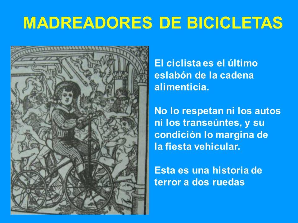 MADREADORES DE BICICLETAS