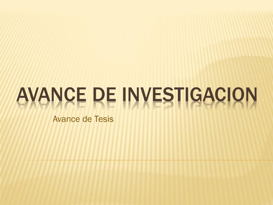 AVANCE DE INVESTIGACION