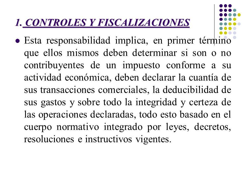 1. CONTROLES Y FISCALIZACIONES