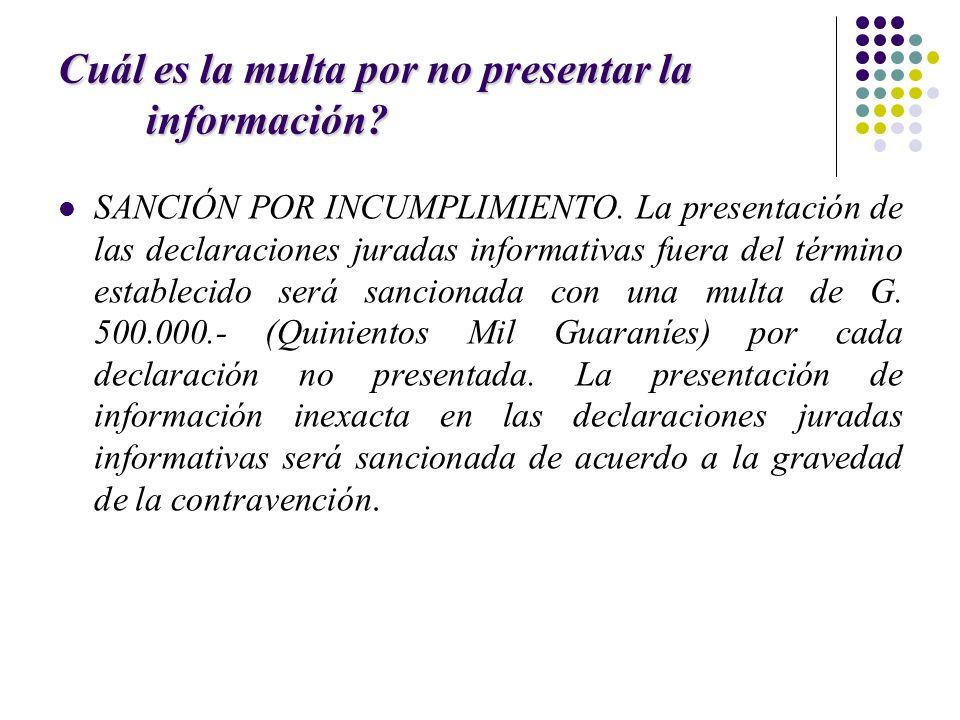 Cuál es la multa por no presentar la información