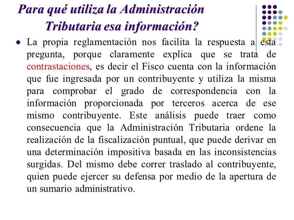 Para qué utiliza la Administración Tributaria esa información