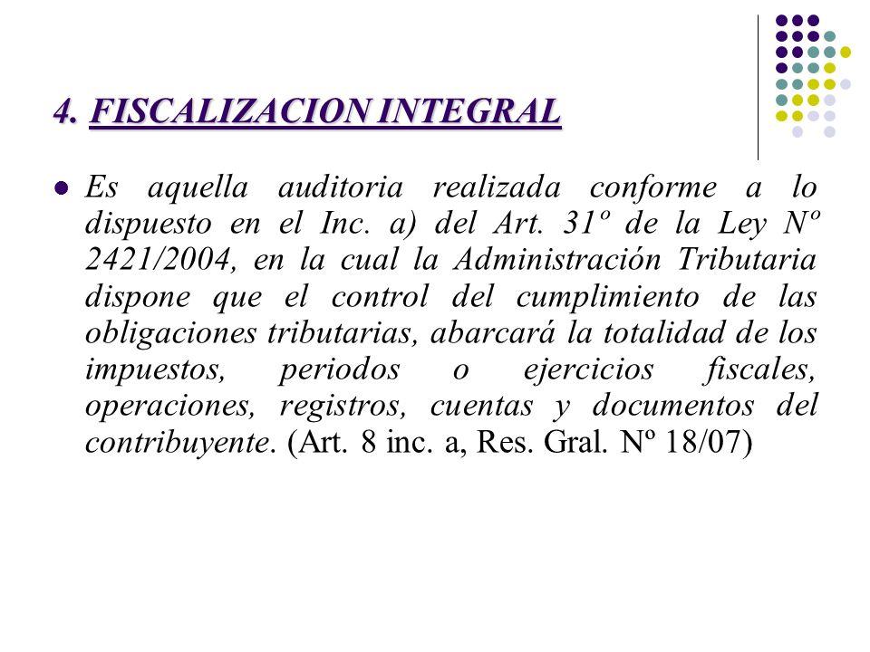 4. FISCALIZACION INTEGRAL