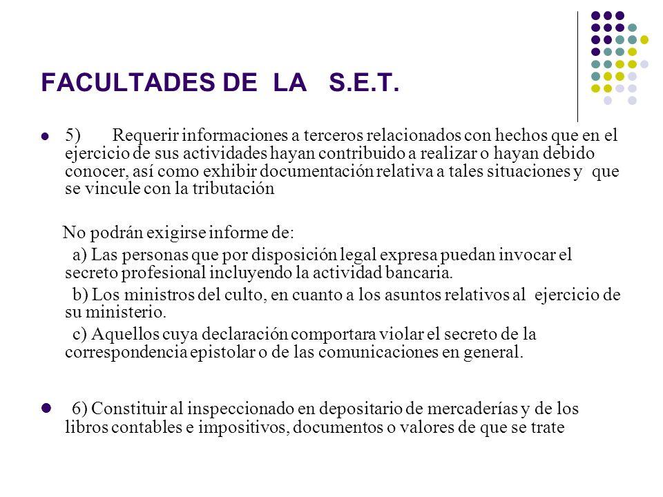 FACULTADES DE LA S.E.T.