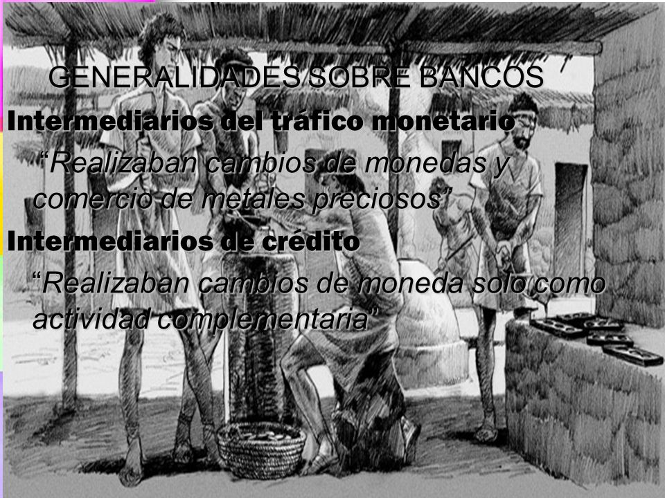 GENERALIDADES SOBRE BANCOS