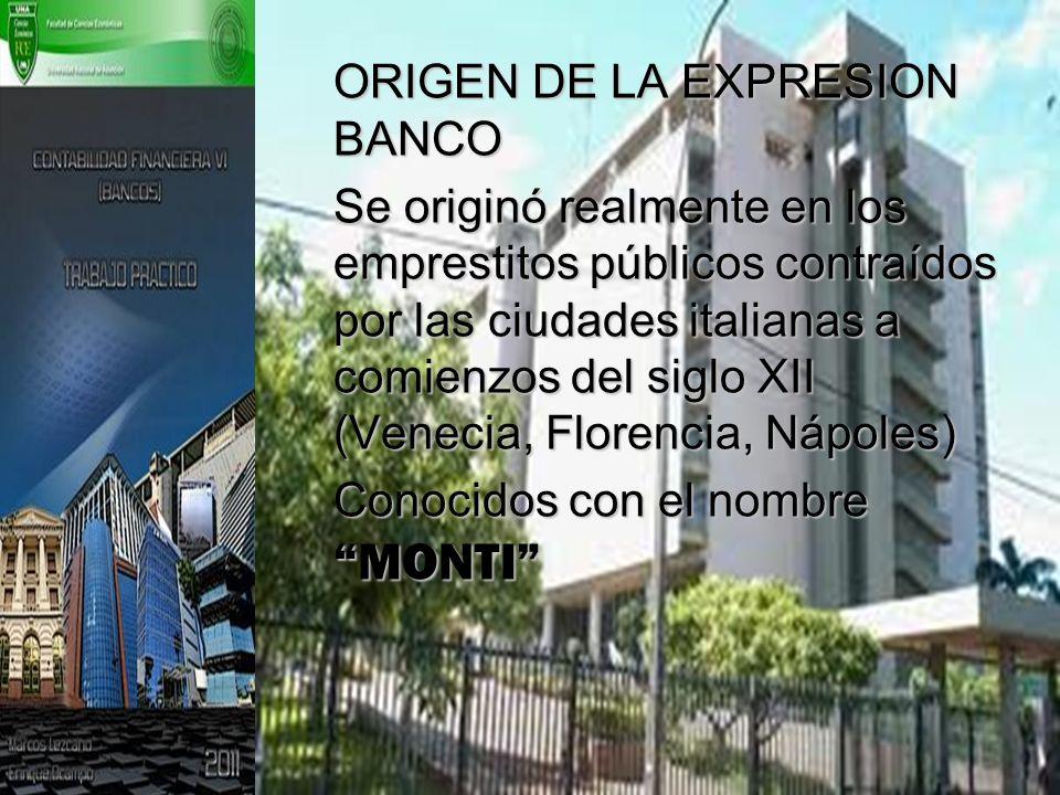 ORIGEN DE LA EXPRESION BANCO