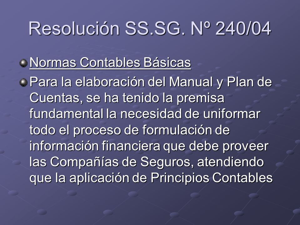 Resolución SS.SG. Nº 240/04 Normas Contables Básicas