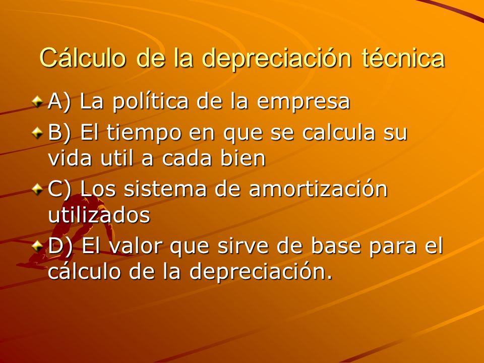 Cálculo de la depreciación técnica