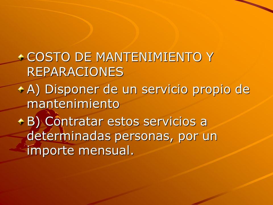 COSTO DE MANTENIMIENTO Y REPARACIONES