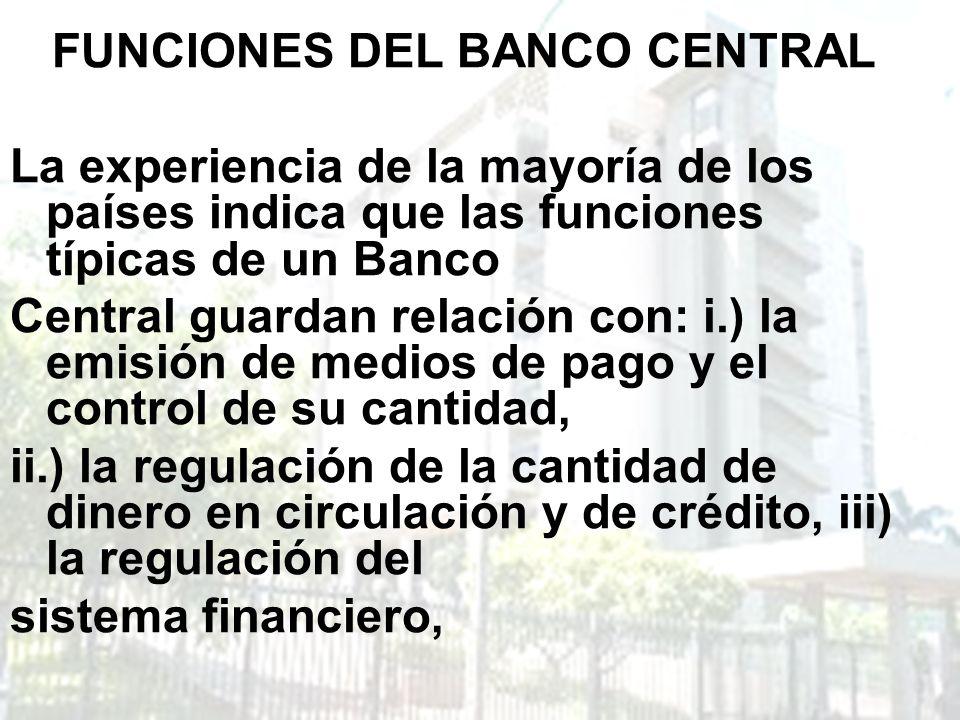 FUNCIONES DEL BANCO CENTRAL
