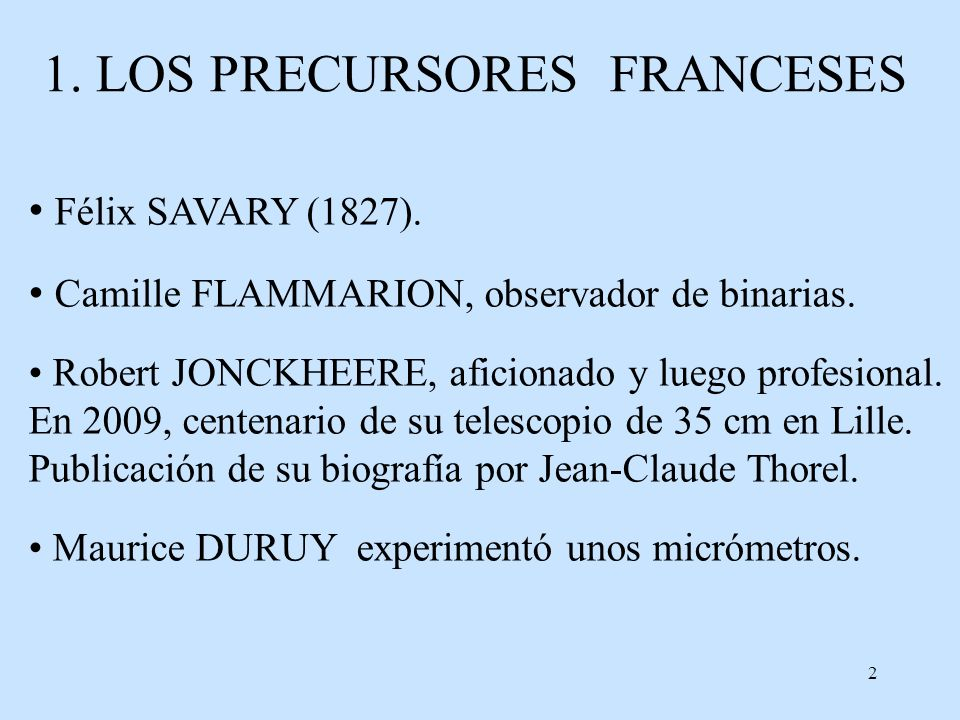 1. LOS PRECURSORES FRANCESES