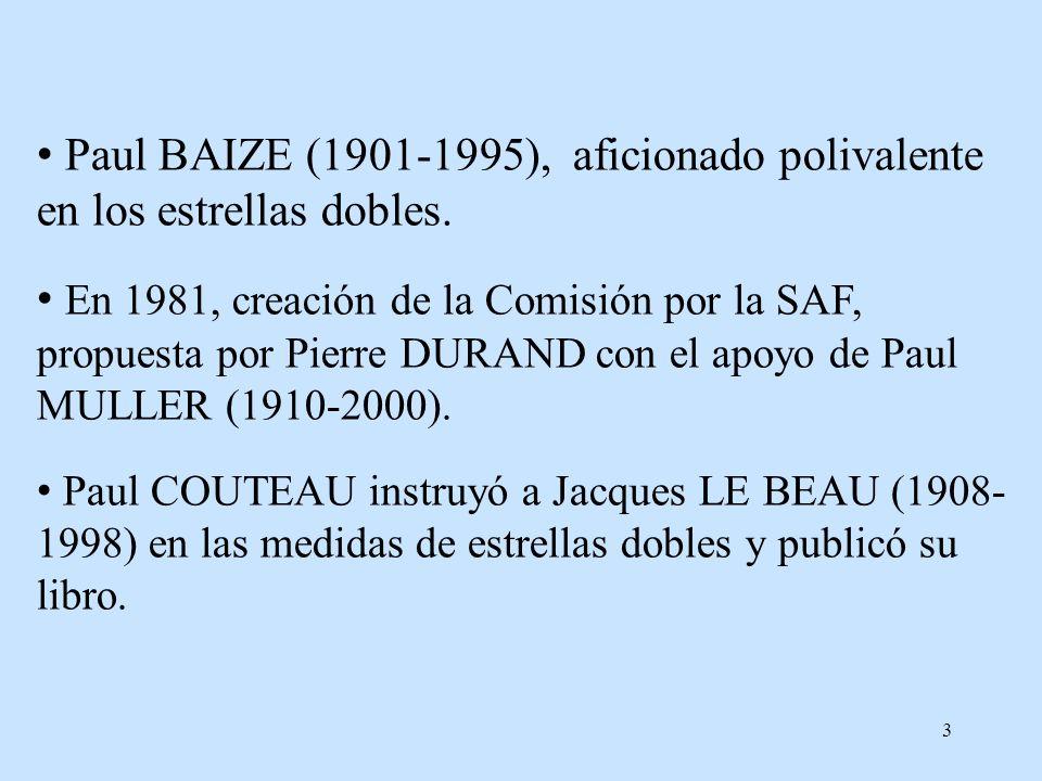 Paul BAIZE (1901-1995), aficionado polivalente en los estrellas dobles.