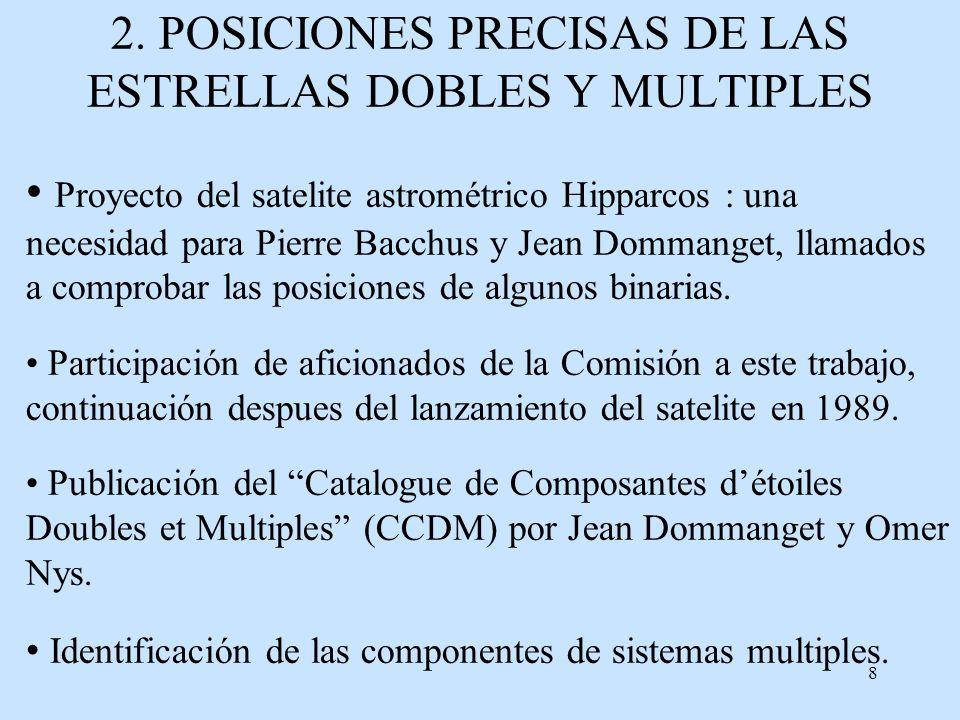 2. POSICIONES PRECISAS DE LAS ESTRELLAS DOBLES Y MULTIPLES