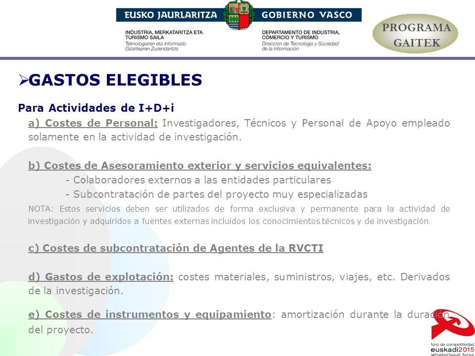 GASTOS ELEGIBLES PROGRAMA GAITEK Para Actividades de I+D+i