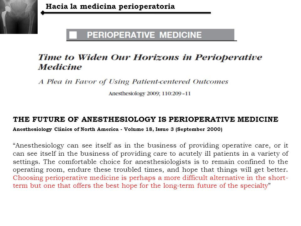 Hacia la medicina perioperatoria