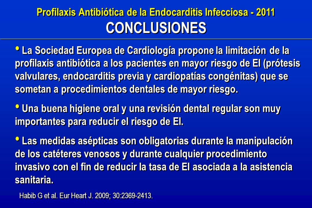 Profilaxis Antibiótica de la Endocarditis Infecciosa - 2011