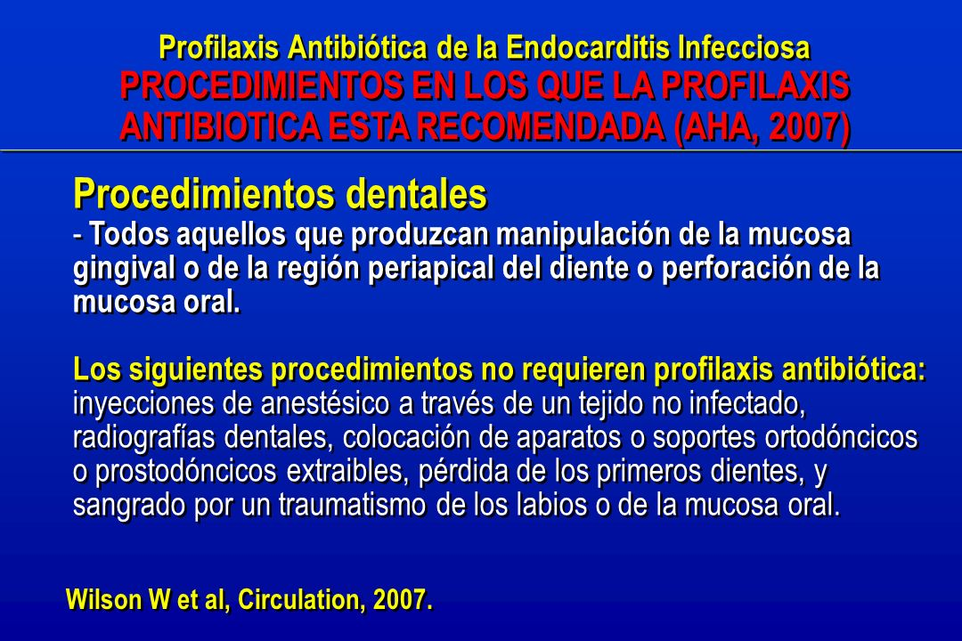 Profilaxis Antibiótica de la Endocarditis Infecciosa