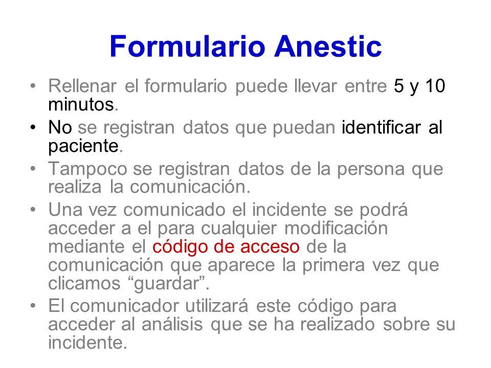 Formulario Anestic Rellenar el formulario puede llevar entre 5 y 10 minutos. No se registran datos que puedan identificar al paciente.