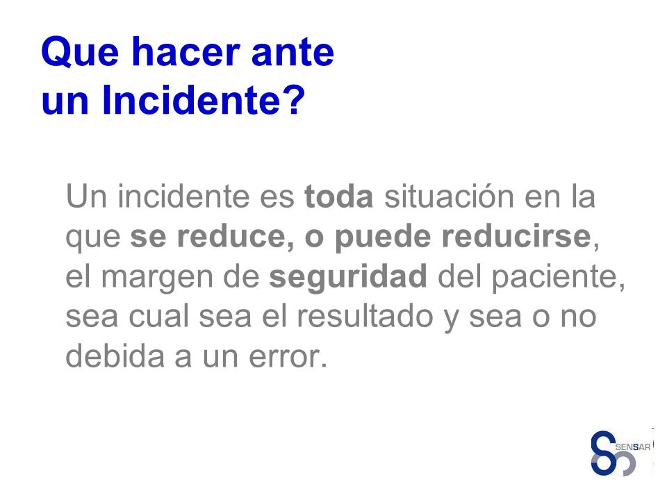 Que hacer ante un Incidente
