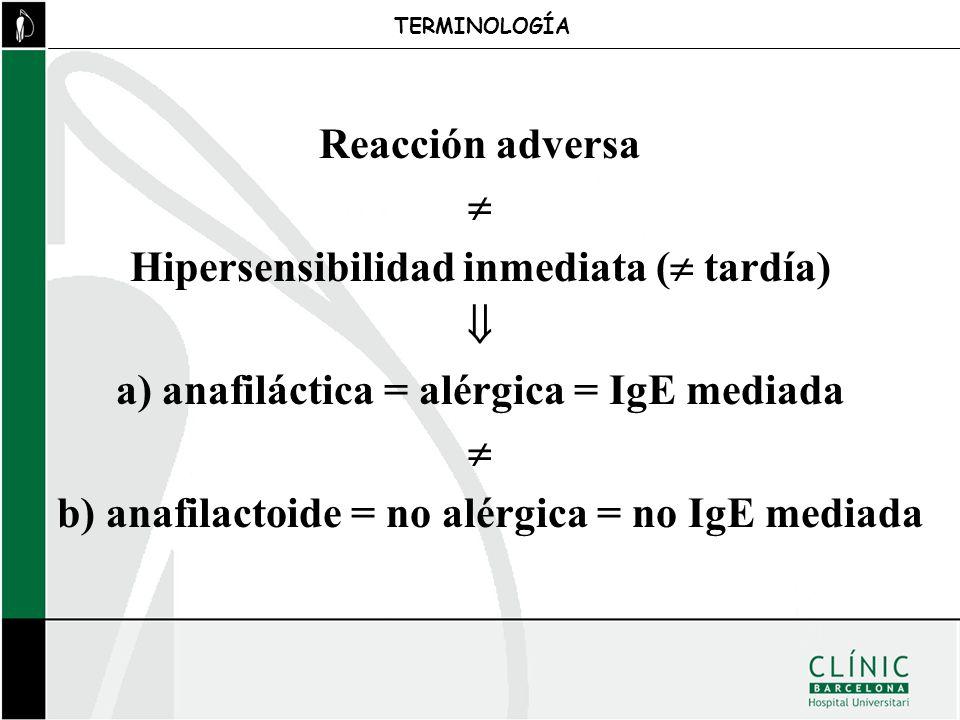 Hipersensibilidad inmediata ( tardía) 