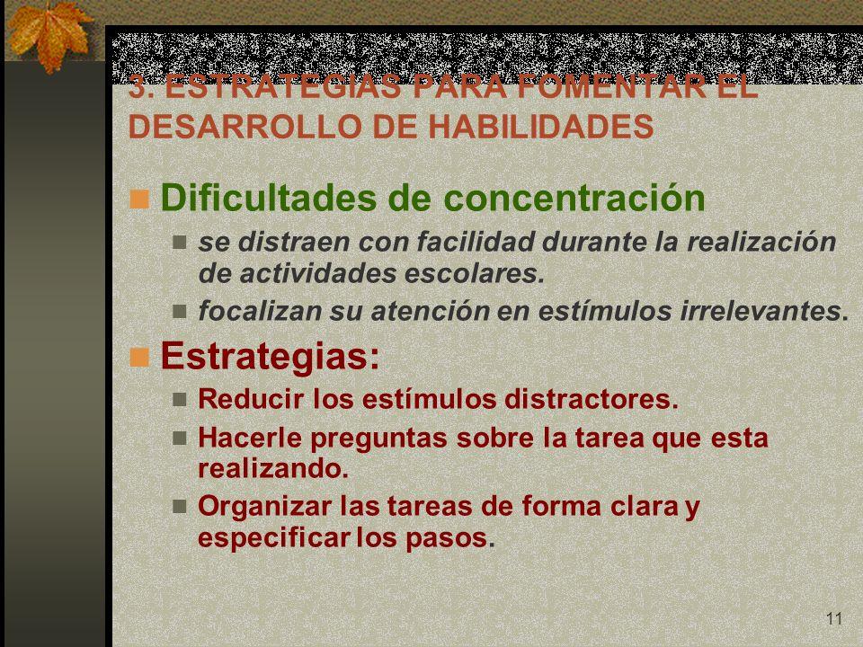 3. ESTRATEGIAS PARA FOMENTAR EL DESARROLLO DE HABILIDADES
