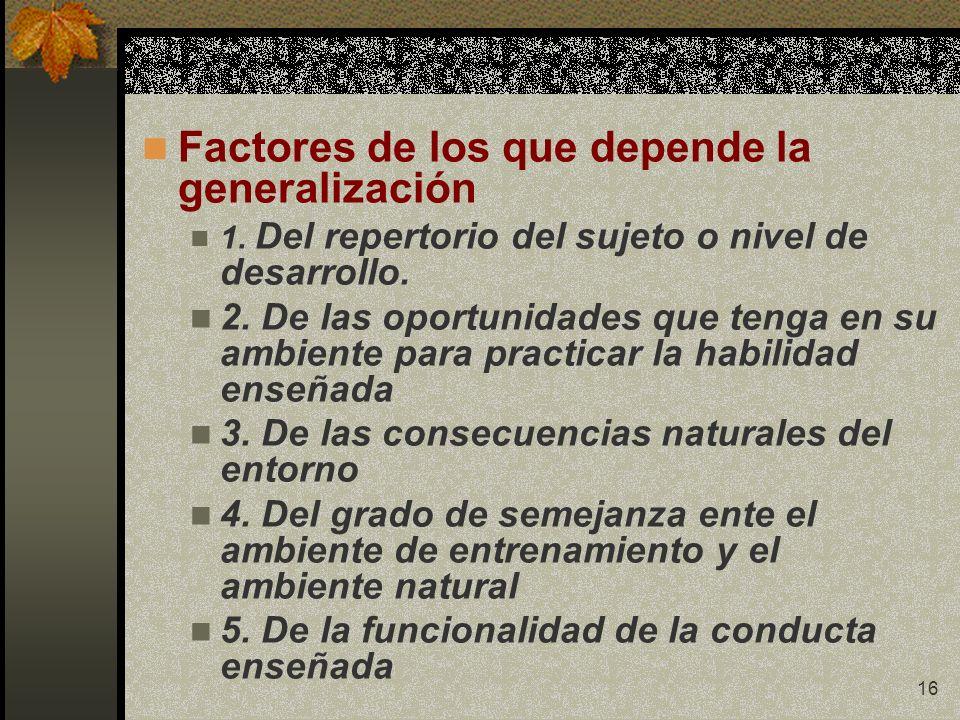 Factores de los que depende la generalización