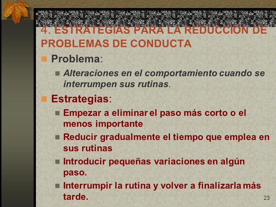 4. ESTRATEGIAS PARA LA REDUCCIÓN DE PROBLEMAS DE CONDUCTA