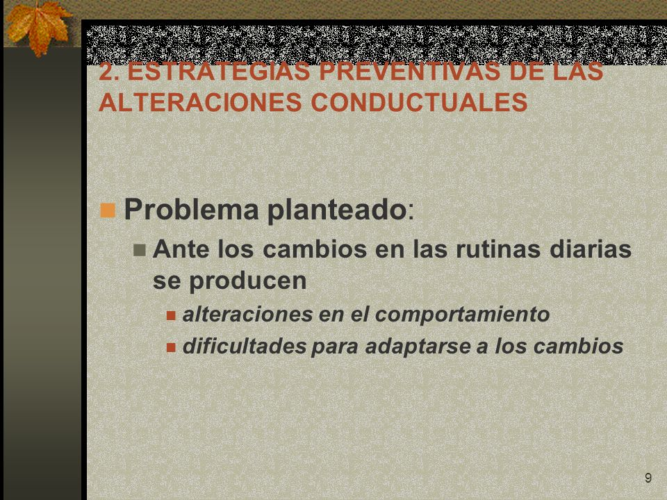 2. ESTRATEGIAS PREVENTIVAS DE LAS ALTERACIONES CONDUCTUALES