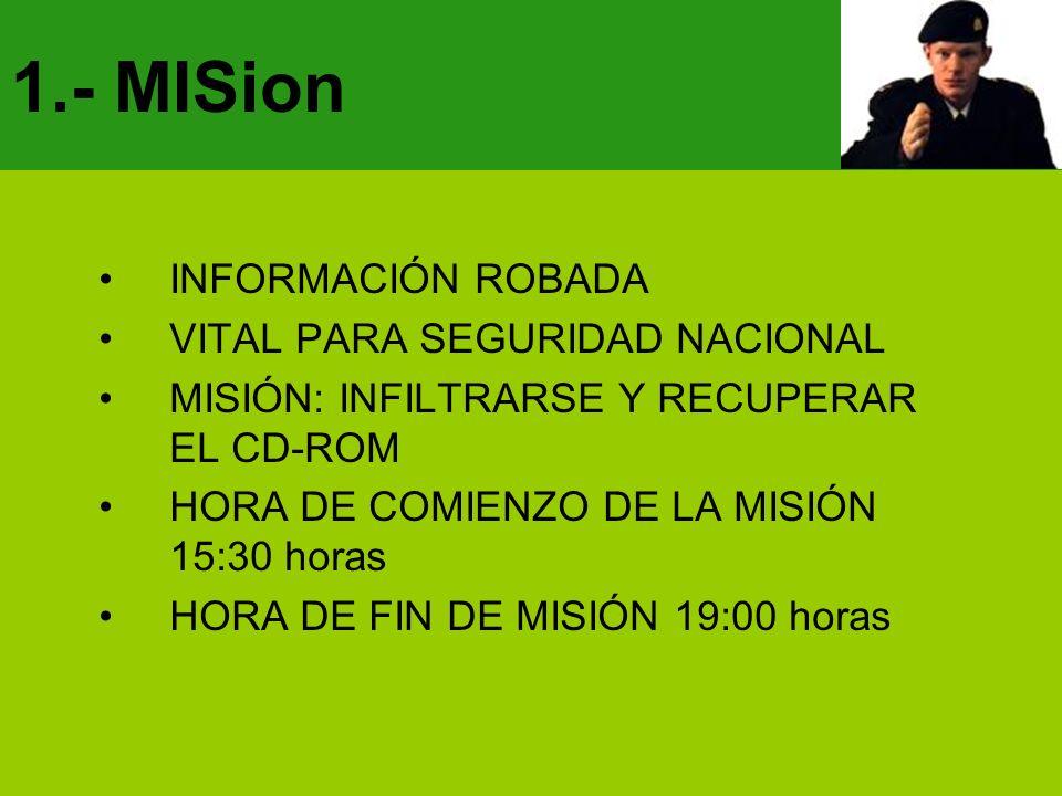 1.- MISion INFORMACIÓN ROBADA VITAL PARA SEGURIDAD NACIONAL