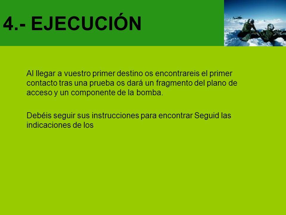 4.- EJECUCIÓN
