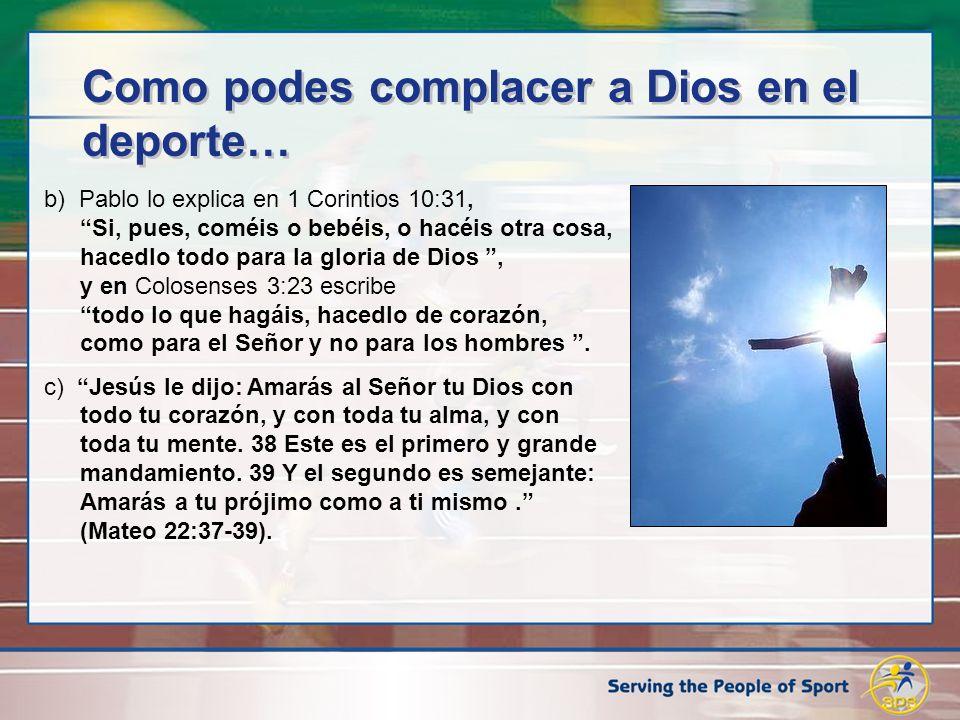 Como podes complacer a Dios en el deporte…