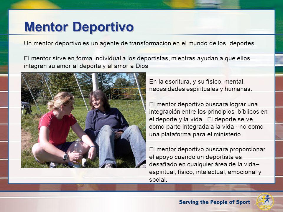 Mentor Deportivo Un mentor deportivo es un agente de transformación en el mundo de los deportes.