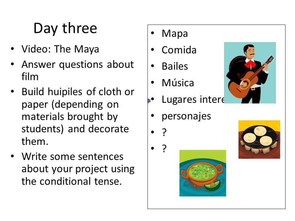Day three Mapa Comida Bailes Música Lugares interesantes personajes