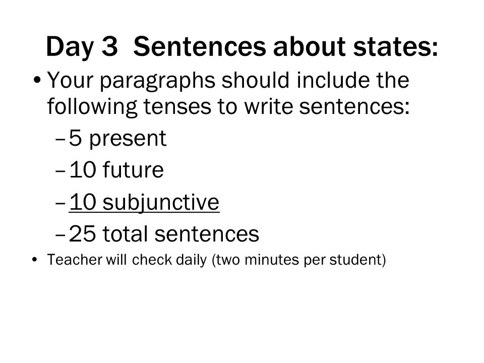 Day 3 Sentences about states: