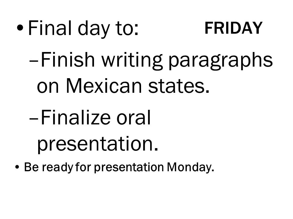 Finish writing paragraphs on Mexican states.
