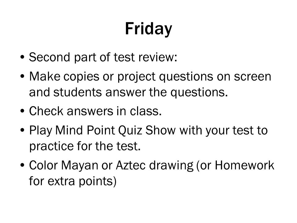 Friday Second part of test review: