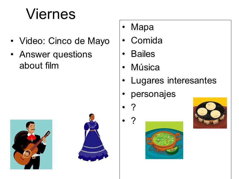 Viernes Mapa Comida Bailes Video: Cinco de Mayo